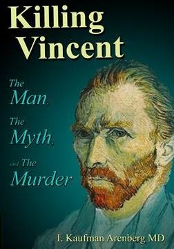 The Myth and the Man The Van Gogh File